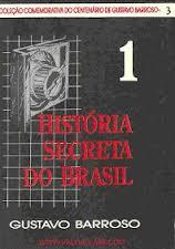 A História Secreta do Brasil (vol. 1)