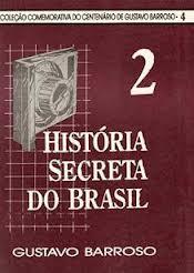 HISTÓRIA SECRETA DO BRASIL 2
