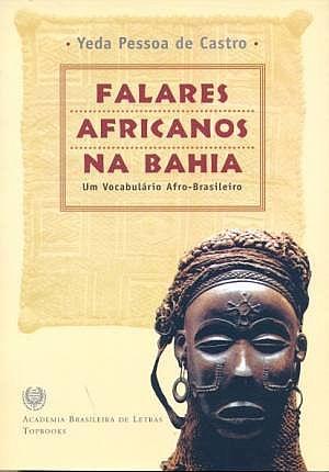 067 - 05 - FALARES AFRICANOS NA BAHIA - YEDA PESSOA DE CASTRO
